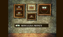 MONA LISA MONEY