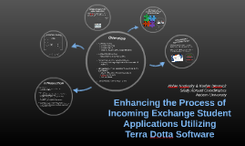 Enhancing the Process of Incoming Exchange Student Applications Utilizing Terra Dotta Software