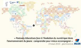 «Postures éducatives face à l'évolution du numérique dans l