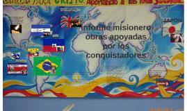 informe misionero obras apoyadas por los conquistadores ipuc