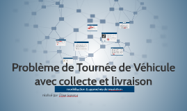 Copy of Problème de Tournée de Véhicule avec collecte et livraison