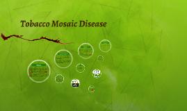 Tobacco Mosaic Disease