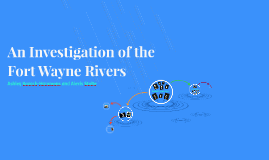 The Fort Wayne Rivers