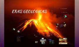 Copy of ERAS GEOLOGICAS