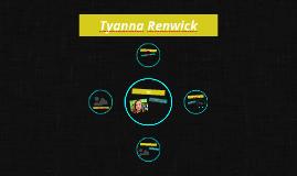 Tyanna Renwick