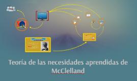 Copy of Teoría de las necesidades aprendidas de McClelland