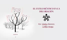 Copy of EL ESTILO RÚSTICO EN LA DECORACIÓN