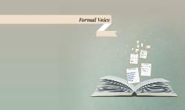Formal Voice
