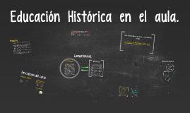 Educación  Histórica  en  el  aula.
