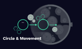 Circle & Movement
