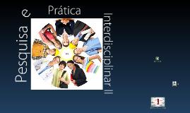 Pesquisa e Prática Interdisciplinar II