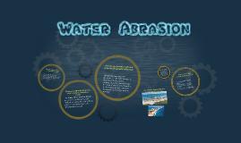Water Abrasion