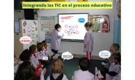 Integrando las TIC en el proceso educativo