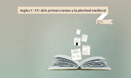 Segles X-XV: dels primers textos a la plenitud medieval