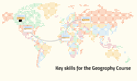 Key skills for the Geography Course