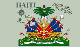 Haiti (Grade 9, Geography culminating)
