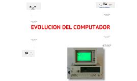 Evolucion del cumputador