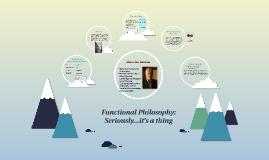 Functional Philosophy: