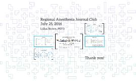 Regional Anesthesia Journal Club July 25, 2016
