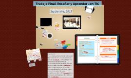 Copia de Copy of Trabajo Final.Enseñar y Aprender con TIC