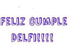 Feliz Cumple Delfi