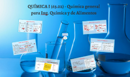 QUÍMICA I (63.02) - Turno 2