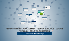 REINFORCING ESL MANAGEMENT IN HIGH SCHOOL STUDENTS THROUGH O