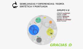 SEMEJANZAS Y DIFERENCIAS ENTRE LA TEORÍA SINTÉTICA Y PUNTUAD