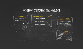 Relative pronouns and clauses