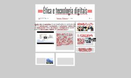 Ética e tecnologia digitais