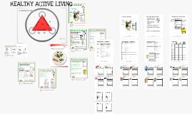 Healthy Active Living. Grade 7 Health.