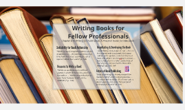 Writing Books for Fellow Professionals
