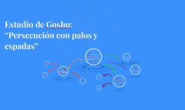 """Estudio de Gosho: """"Persecución con palos y espadas"""""""