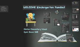WELCOME Kindergarten Families