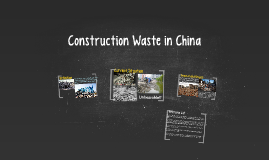Construction Waste in China