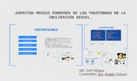 ASPECTOS MEDICO FORENSES DE LOS TRASTORNOS DE LA INCLINACIÓN