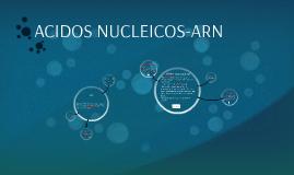 ACIDOS NUCLEICOS-ARN