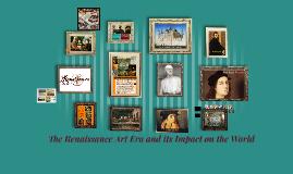 The Renaissance Art Era and                             Its