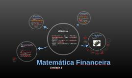 Matemática Financeira - Unidade 1