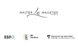 Customer Journey Maltier le Malletier