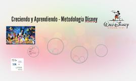 Creciendo y Aprendiendo - Metodología Disney