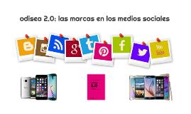 odisea 2.0: las marcas en los medios sociales