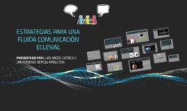 ESTRATEGIAS PARA UNA FLUIDA COMUNICACIÓN ECLESIAL