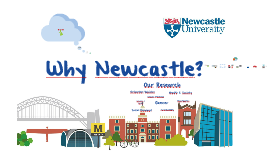 Why Newcastle?