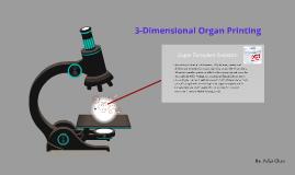 3-Dimensional Organ Printing using hESCs