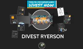 Copy of DIVEST RYERSON