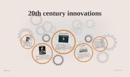 20th century innovations