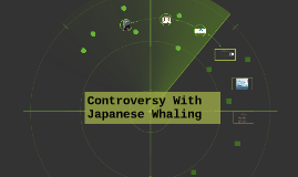 Controversy With Japanese Whaling