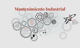 Copy of Mantenimiento Industrial