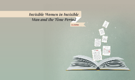 Invisible Women in Invisible Man and the Time Period